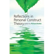 Reflections in Personal Construct Theory by Richard Butler