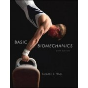 Hall, S: Basic Biomechanics 6/E