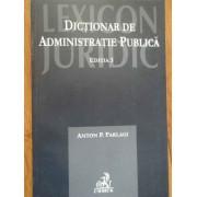 Dictionar De Administratie Publica - Anton P. Parlagi