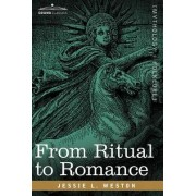 From Ritual to Romance by James L Weston