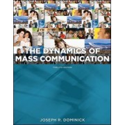 Dynamics of Mass Communication: Media in Transition by Joseph R. Dominick