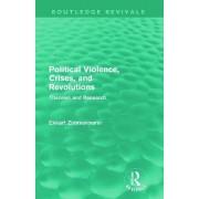 Political Violence, Crises and Revolutions by Ekkart Zimmermann
