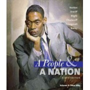 A People and a Nation by Mary Donlon Alger Professor of American History Mary Beth Norton