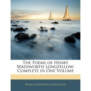 The Poems of Henry Wadsworth Longfellow by Henry Wadsworth Longfellow