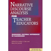 Narrative Discourse Analysis for Teacher Educators by Lesley A. Rex