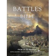 Battles of the Bible 1400 BC-AD 73 by Martin J. Dougherty