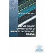 Programare concurenta si paralel-distribuita in Java - Ernest Scheiber