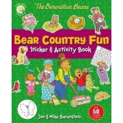 The Berenstain Bears Bear Country Fun Sticker and Activity Book by Jan Berenstain