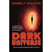 Dark Universe by Daniel F Galouye