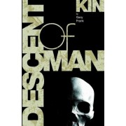 Kin: Descent of Man: Descent of Man by Gary Frank
