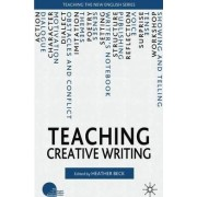 Teaching Creative Writing by Heather Beck
