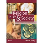 GCSE Religious Studies: Religion in Life & Society Student Book for Edexcel/A by Michael Keene