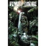 Fever Ridge: A Tale of MacArthur's Jungle War: Volume 1 by Nick Runge
