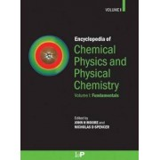Encyclopedia of Chemical Physics and Physical Chemistry by John H. Moore