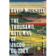 The Thousand Autumns of Jacob de Zoet by Associate Professor in Conflict Resolution and Reconciliation David Mitchell