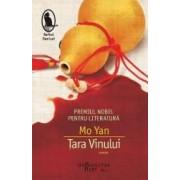 Tara Vinului - Mo Yan
