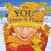 Do You Have a Hat? by Eileen Spinelli