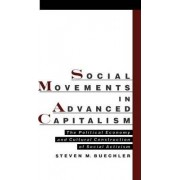 Social Movements in Advanced Capitalism by Steven M. Beuchler