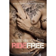 Ride Free by Evelyn Glass