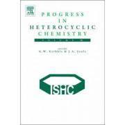 Progress in Heterocyclic Chemistry: Volume 16 by Gordon W. Gribble