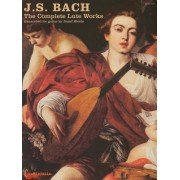 J. S. Bach: The Complete Lute Works