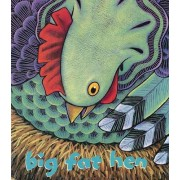 Big Fat Hen by Keith Baker
