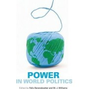 Power in World Politics by Felix Berenskoetter