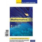 Developmental Mathematics, Books a la Carte Edition by Marvin L Bittinger