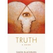 Truth by Professor of Philosophy Simon Blackburn
