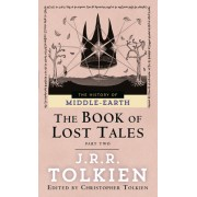 The Book of Lost Tales: Part II
