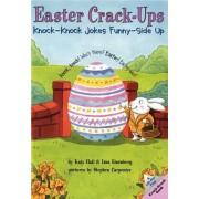 Easter Crack-Ups by K. Hall