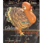 Holidays Around the World: Celebrate Thanksgiving by Deborah Heiligman