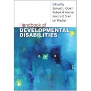 Handbook of Developmental Disabilities by Samuel L. Odom