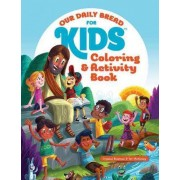 Our Daily Bread for Kids Coloring and Activity Book by Crystal Bowman