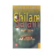 Libro de Los Libros de Chilam Balam by Fondo de Cultura Enconimica Us