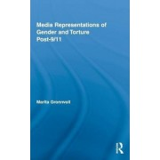 Media Representations of Gender and Torture Post-9/11 by Marita Gronnvoll