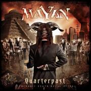 Mayan - Quarterpast -Ltd- (0727361269326) (1 CD)