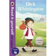 Dick Whittington - Read it Yourself with Ladybird: Level 4 by Ladybird