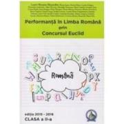 Performanta in Limba Romana prin Concursul Euclid cls 2 ed.2015-2016 - Laura-Roxana Alexandru
