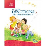 The One Year Devotions for Preschoolers 2 by Carla Barnhill