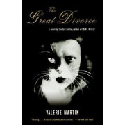 The Great Divorce by Martin Valerie
