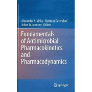 Fundamentals of Antimicrobial Pharmacokinetics and Pharmacodynamics by Alexander Vinks