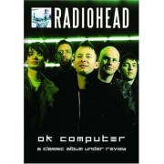Radiohead - OK Computer - A Classic Album Under Review (0823564508696) (1 DVD)