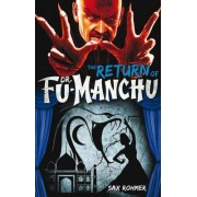 Fu-Manchu: Return of Dr Fu-Manchu (aka the Devil Doctor) by Sax Rohmer