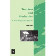 Tourism and Modernity by Ning Wang