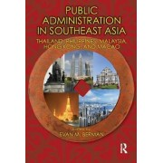 Public Administration in Southeast Asia by Evan M. Berman