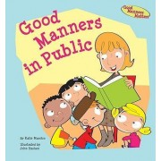 Good Manners in Public by Katie Marsico