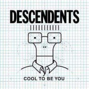 Descendents - Cool To Be You (0751097067222) (1 CD)