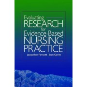 Evaluating Research for Evidence-based Nursing Practice by Jacqueline Fawcett