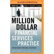 The Million-Dollar Financial Services Practice by David J Mullen